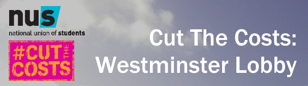 NUS #CutTheCosts: Westminster Lobby | December 2015