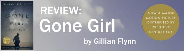 REVIEW: 'Gone Girl' by Gillian Flynn