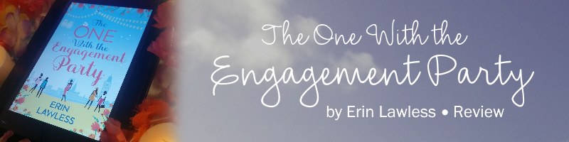 REVIEW: The One With the Engagement Party by Erin Lawless